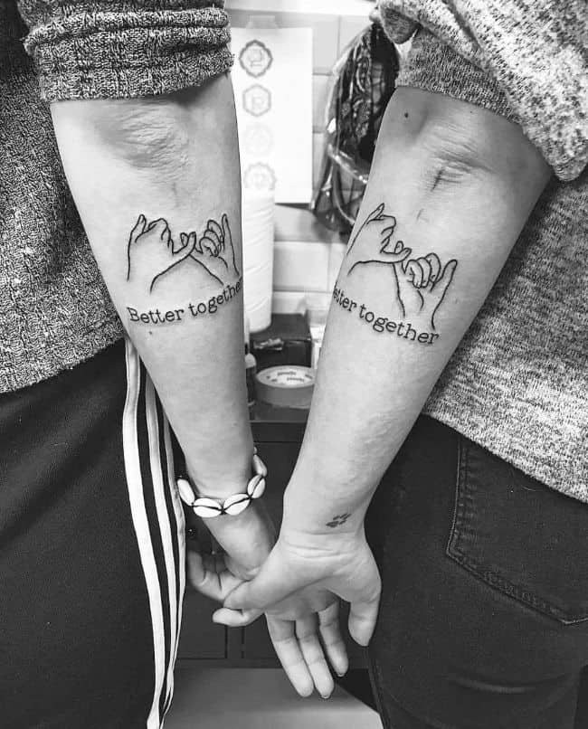 """Better together"" pinky promise tattoos."